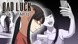 Bad Luck S1 - Tập 12: Cô gái đuôi ngựa