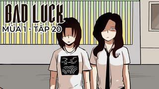 Bad Luck S1 - Tập 20: Bắt cóc