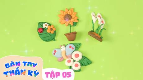 Bàn Tay Thần Kỳ - Tập 5: Vườn hoa của bé
