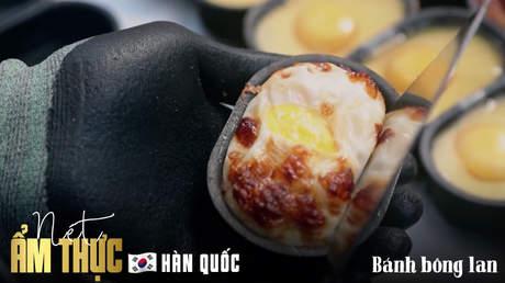 Nét ẩm thực Hàn Quốc: Bánh bông lan Hàn Quốc