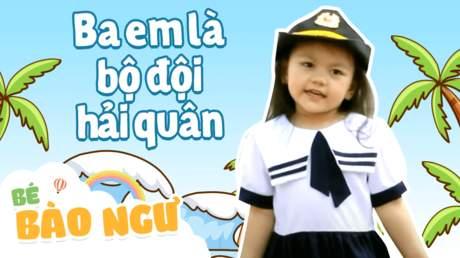 Bé Bào Ngư - Ba em là bộ đội hải quân