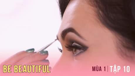 Be Beautiful Mùa 1 - Tập 10