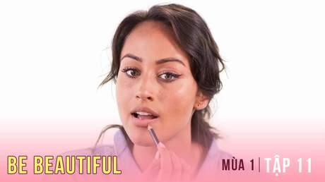 Be Beautiful Mùa 1 - Tập 11