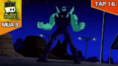 Ben 10 Alien Force S3 - Tập 16: Huyền thoại Chromastone