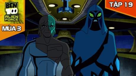 Ben 10 Alien Force S3 - Tập 19: Trận chiến cuối cùng (P1)