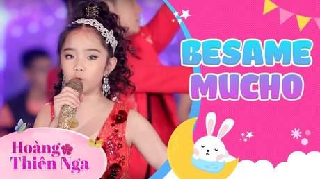 Hoàng Thiên Nga - Besame Mucho (Stage)