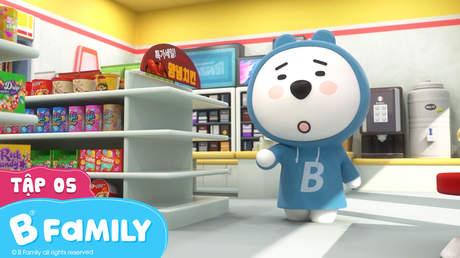 B-Family - Tập 5: Beck yêu thích cửa hàng tiện lợi