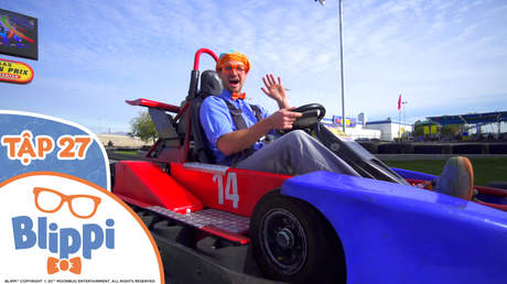 Blippi - Tập 27: Blippi đến thăm đường đua xe Go Kart