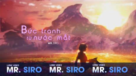 Bức tranh từ nước mắt - Mr.Siro [Lyric video]