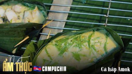Nét ẩm thực Campuchia: Cá hấp amok