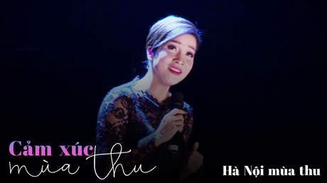 Concert Cảm xúc mùa thu - Mỹ Linh: Hà Nội mùa thu