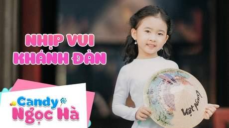 Candy Ngọc Hà - Nhịp vui Khánh Đản