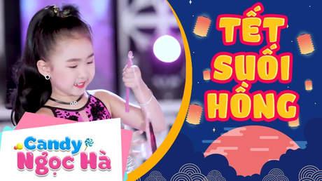 Candy Ngọc Hà - Tết suối hồng
