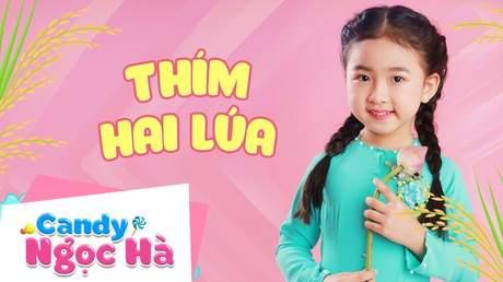 Candy Ngọc Hà - Thím hai lúa
