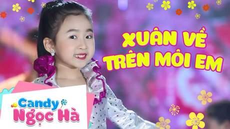 Candy Ngọc Hà - Xuân về trên môi em