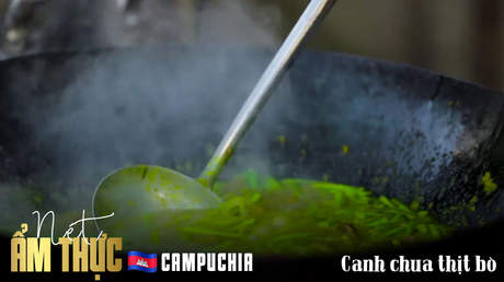 Nét ẩm thực Campuchia: Canh chua thịt bò