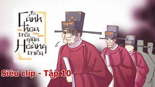 Cánh Hoa Trôi Giữa Hoàng Triều - Siêu clip 10