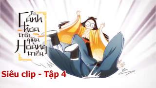 Cánh Hoa Trôi Giữa Hoàng Triều - Siêu clip 4