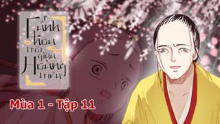 Cánh Hoa Trôi Giữa Hoàng Triều S1 - Tập 11: Giấc mơ của Chiêu Hoàng