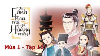 Cánh Hoa Trôi Giữa Hoàng Triều S1 - Tập 12: Đến thăm chùa Chân Giáo