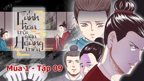 Cánh Hoa Trôi Giữa Hoàng Triều S1 - Tập 9: Trở về phủ Thái úy