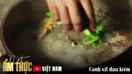 Nét ẩm thực Việt: Canh vịt đậu kiếm
