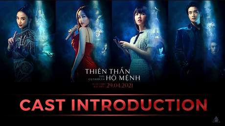 Thiên Thần Hộ Mệnh - Cast Introduction