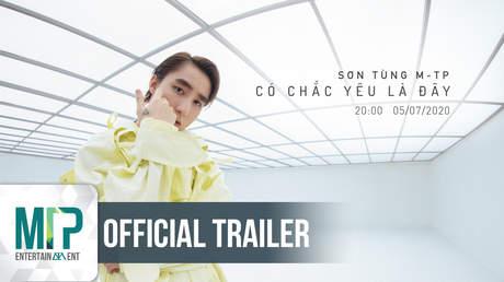 Sơn Tùng M-TP - Trailer: Có Chắc Yêu Là Đây