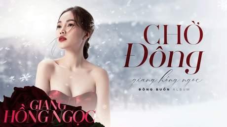 Giang Hồng Ngọc - Lyrics video: Chờ đông