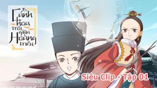 Cánh Hoa Trôi Giữa Hoàng Triều - Siêu clip 1