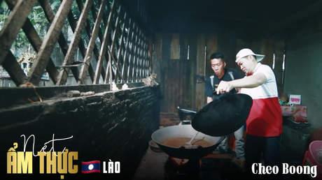 Nét ẩm thực Lào: Cheo Boong