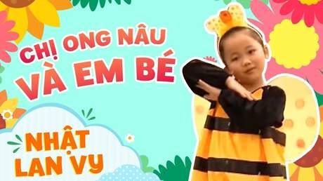 Nhật Lan Vy - Chị ong nâu và em bé