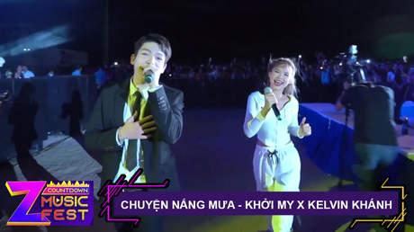 Chuyện nắng mưa - Khởi My x Kelvin [Z Countdown Music Fest 2020]