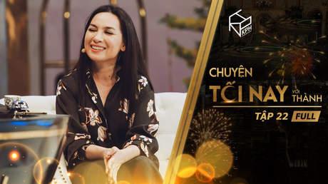 Chuyện Tối Nay Với Thành - Tập 22: Đức Trí tiết lộ người yêu của Phi Nhung trên sóng truyền hình