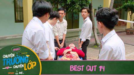 Chuyện Trường Chuyện Lớp - Best cut 14