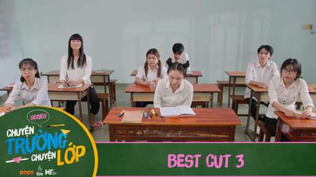 Chuyện Trường Chuyện Lớp - Best cut 3