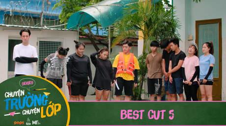 Chuyện Trường Chuyện Lớp - Best cut 5