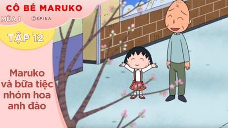 Cô Bé Maruko S1 - Tập 12: Maruko và bữa tiệc nhóm hoa anh đào