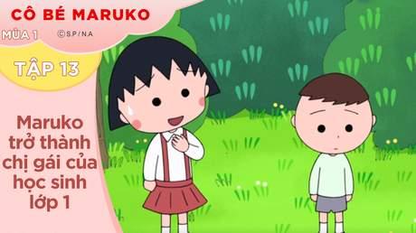 Cô Bé Maruko S1 - Tập 13: Maruko trở thành chị gái của học sinh lớp 1