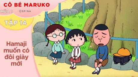 Cô Bé Maruko S1 - Tập 14: Hamaji muốn có đôi giày mới