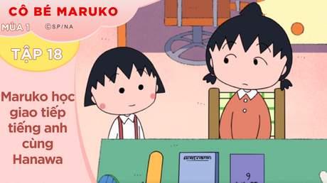 Cô Bé Maruko S1 - Tập 18: Maruko học giao tiếp tiếng anh cùng Hanawa