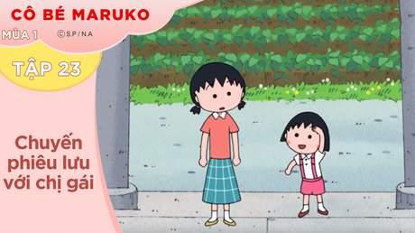 Cô Bé Maruko S1 - Tập 23: Chuyến phiêu lưu với chị gái