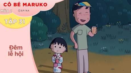 Cô Bé Maruko S1 - Tập 31: Đêm lễ hội