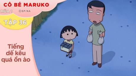 Cô Bé Maruko S1 - Tập 36: Tiếng dế kêu quá ồn ào
