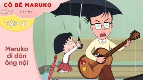 Cô Bé Maruko S1 - Tập 41: Maruko đi đón ông nội