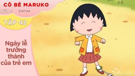 Cô Bé Maruko S1 - Tập 42: Ngày lễ trưởng thành của trẻ em