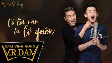 Đàm Vĩnh Hưng (ft. Dương Triệu Vũ) - Lyrics video: Có lời nào ta lỡ quên