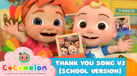 CoComelon: Thank You Song V2 (School Version)