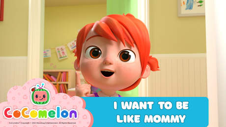 CoComelon: I Want To Be Like Mommy
