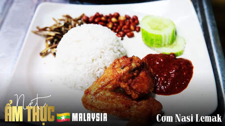 Nét ẩm thực Malaysia: Cơm Nasi Lemak